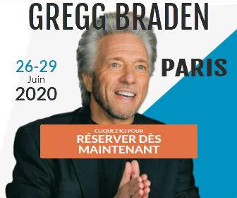 Gregg Braden à Paris du 26 au 29 juin 2020
