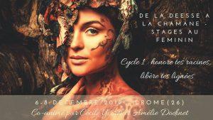 De la déesse à la chamane - Cycle 1 : honore tes racines, libère @ Divinessence