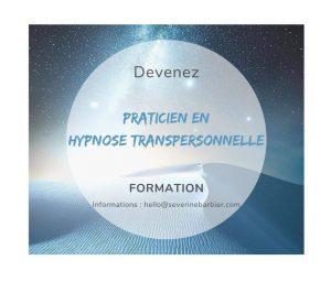Devenez Praticien en Hypnose Transpersonnelle® - Bordeaux