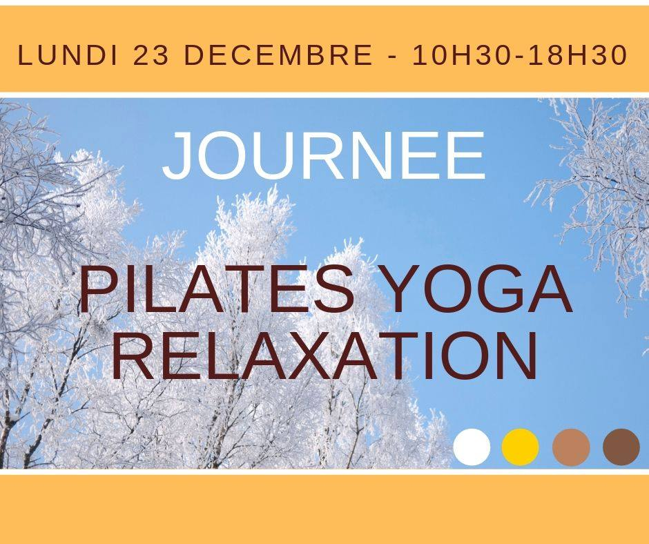 Journée Pilates Yoga & Relaxation pour Noël