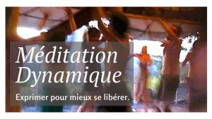 Méditation Dynamique @ Centre Libéal Z.A.C. du Haut Touquet