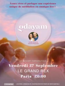 Concert ODAYAM , méditation en musique Live @ Le Grand Rex Paris