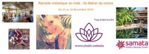 Retraite initiatique en Inde: Se libérer du connu
