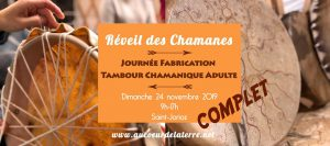 Réveil des chamanes: journée fabrication tambour chamanique
