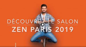 Salon Zen Paris 2019 @ Espace Champerret Paris