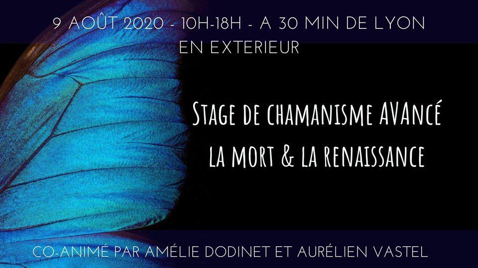 Stage De Chamanisme Avance: La Mort Et La Renaissance