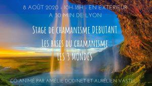 Stage de chamanisme débutant : les bases et les 3 mondes @ Les Olmes