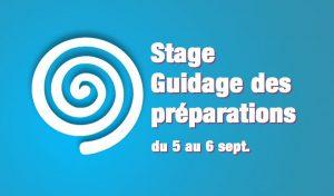 Stage : guidage des préparations (2 jours - module 5)