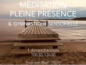 Stage Méditation Pleine Présence & Gymnastique sensorielle Paris 11ieme