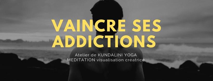 Vaincre ses addictions par le Kundalini Yoga