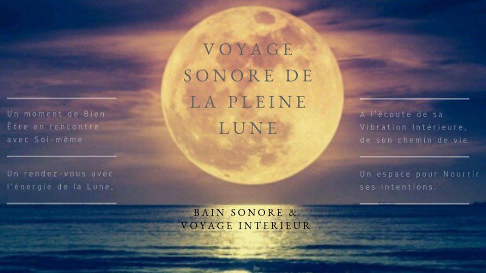 Voyage Intérieur & Bain Sonore de la Pleine Lune